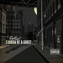 Fortes - Shadow Of A Ghost (Front)