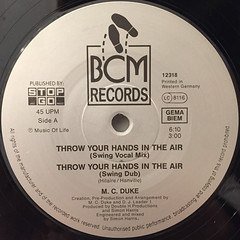 MC DUKE & DJ LEADER ONE:THROW YOUR HANDS IN THE AIR(LABEL SIDE-A)