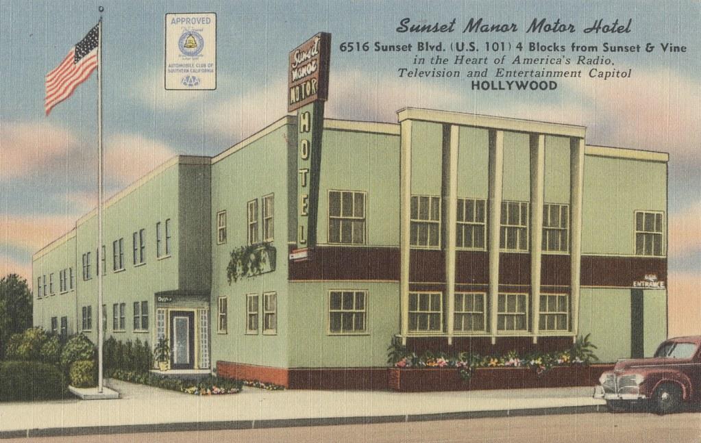 Sunset Manor Motor Hotel - Hollywood, California