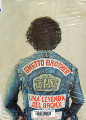 Claudia Ahlering, Ghetto brother una leyenda del Bronx