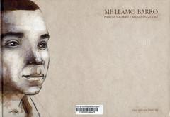 Pedro Navarro y Miguel Angel Diez, Me llamo barro