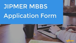 JIPMER MBBS Application Form 2018 Released - Apply Online