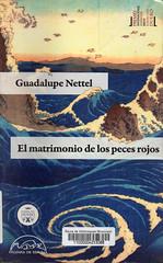 Guadalupe Nettel, El matrimonio de los peces rojos