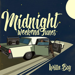 Willa Boy - Midnight Weekend Tunes (Front)