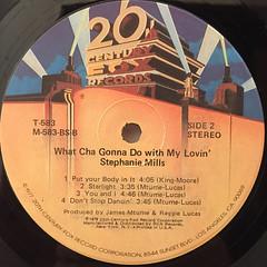 STEPHANIE MILLS:WHATCHA GONNA DO WITH MY LOVIN'(LABEL SIDE-B)