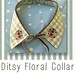 Ditsy Floral Collar
