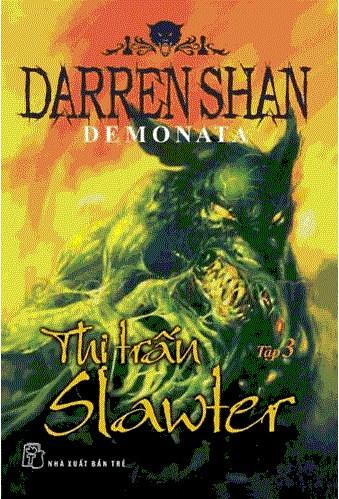 Demonata Tập 3: Thị trấn Slawter - Darren Shan
