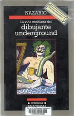 Nazario, La vida cotidiana del dibujante underground
