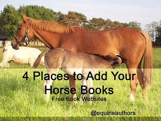 4 Places to Add Your Horse Books - Free Book Websites via @equineauthors