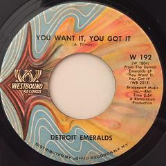 DETROIT EMERALDS:YOU WANT IT, YOU GOT IT(LABEL SIDE-A)