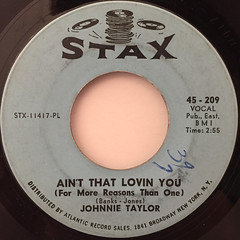JOHNNIE TAYLOR:AIN'T THAT LOVIN YOU(FOR MORE REASON THAN ONE)(LABEL SIDE-A)