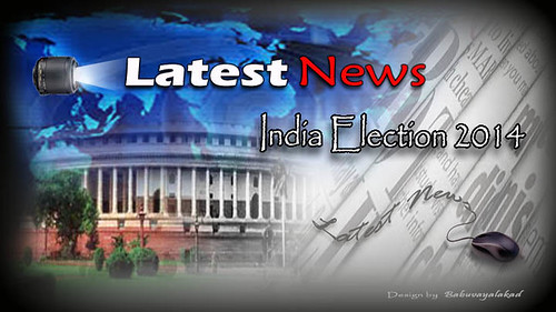 lok sabha election 2014 latest news | by kottakkalnet