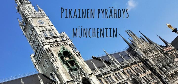 Pikainen pyrähdys Müncheniin