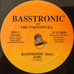THE UNKNOWN D.J.:BASSTRONIC(LABEL SIDE-B)