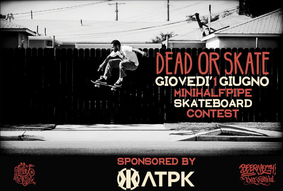 Dead or skate vans ostia contest