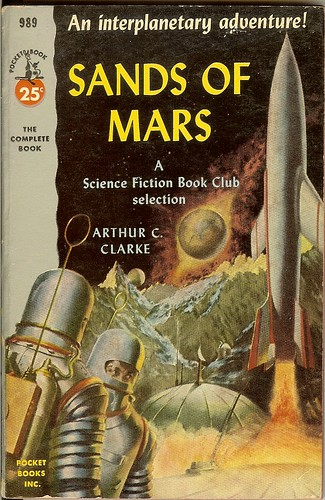 Sands of Mars - Arthur C. Clarke - cover artist Robert Schulz