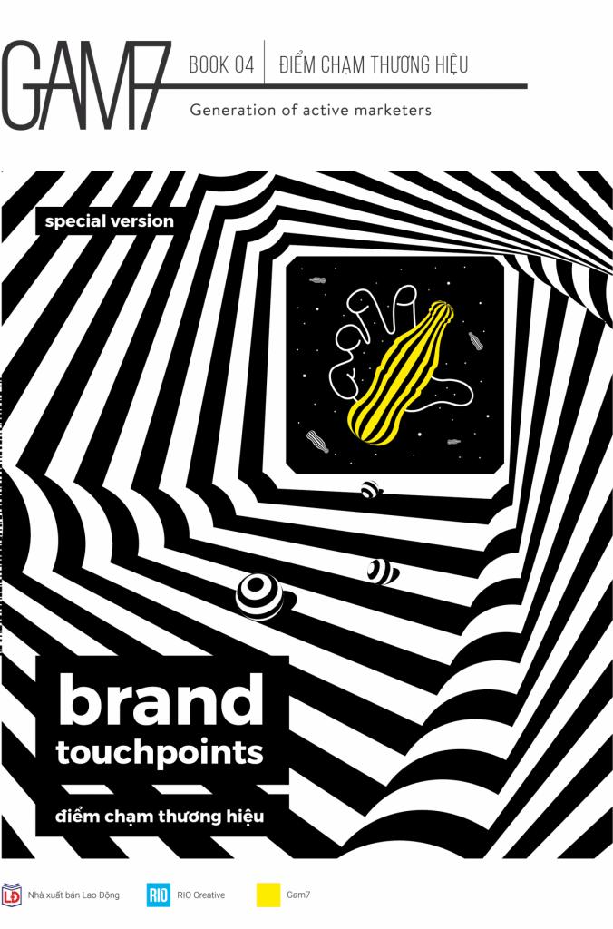 GAM7 Book No 4: Brand Touchpoints - Điểm Chạm Thương Hiệu