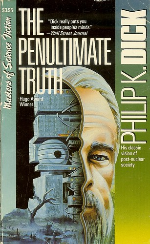 Penultimate Truth - Philip K. Dick - cover artist unstated