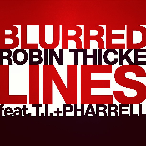 robin thicke and that s why i m gon take a good girl i know you want ...
