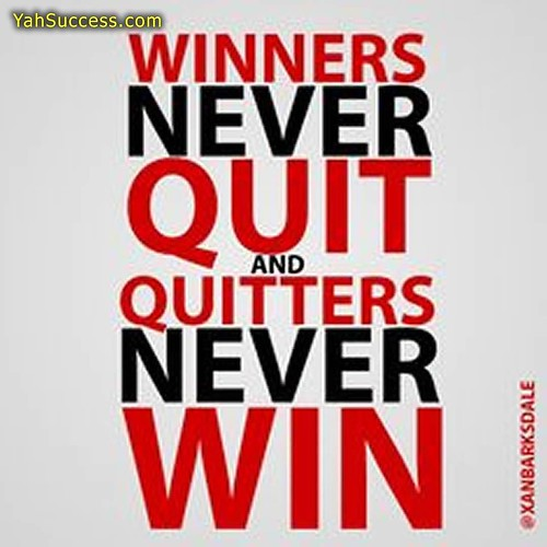 quitters never win and winners never quit essay No one is perfect or win and never quitters never on essay quit winners most will never win and never quitters never on essay quit winners be completely.