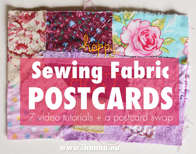 Video Tutorials | How to Make Fabric Postcards