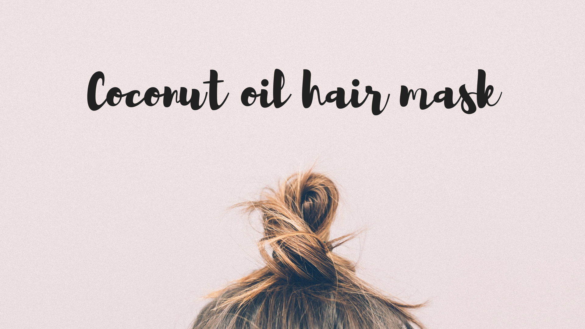 Coconut oil hair mask