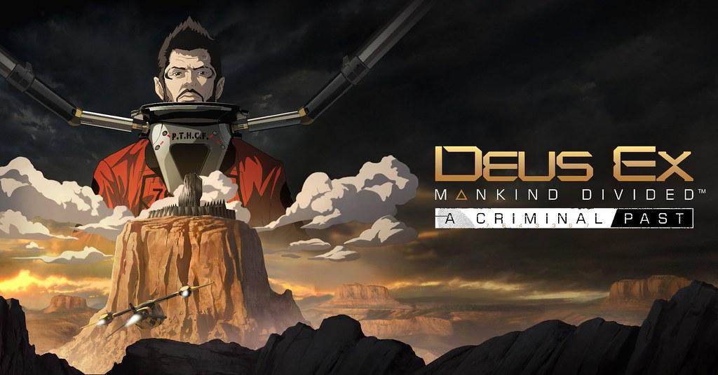Deus Ex Mankind Divided A Criminal Past