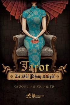 Tarot Lá Bài Phán Quyết - Chương Nhiễm Nhiễm