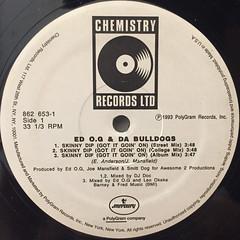 ED O.G & DA BULLDOGS:SKINNY DIP(GOT IT GOIN' ON)(LABEL SIDE-A)