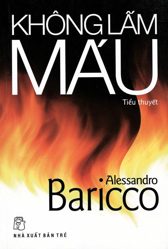 Không Lấm Máu - Alessandro Baricco