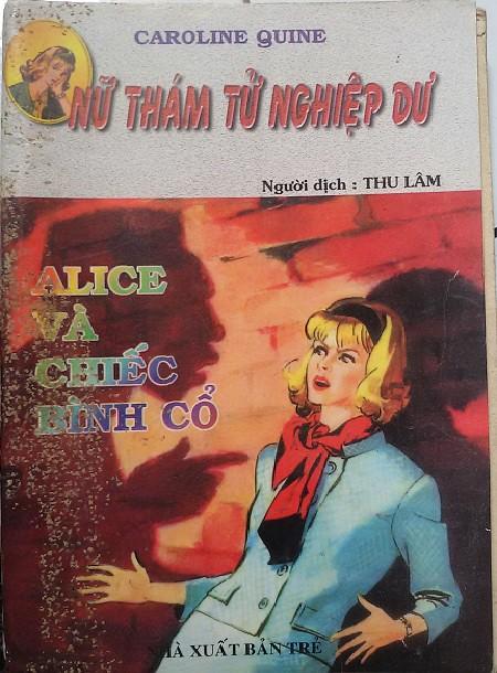 Nữ Thám Tử Nghiệp Dư: Alice và Chiếc Bình Cổ - Caroline Quine