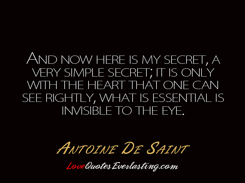 Here Is My Secret Antoine De Saint Exupery: And Now Here Is My Secret, A Very Si
