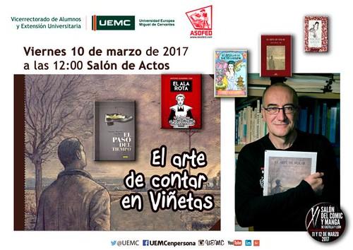 Conferencia Antonio Altarriba - El arte de contar en Viñetas UEMC / XI Salón del Cómic y Manga de Castilla y León.