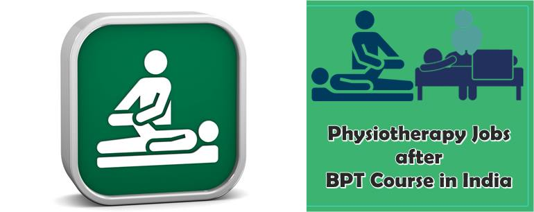 Physiotherapist Jobs after BPT Course in India