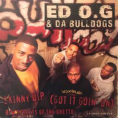 ED O.G & DA BULLDOGS:SKINNY DIP(GOT IT GOIN' ON)(JACKET A)
