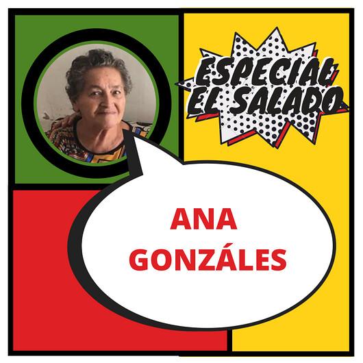 El Salado: Ana Gonzáles