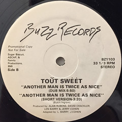 TOUT SWEET:ANOTHER MAN IS TWICE AS NICE(LABEL SIDE-B)