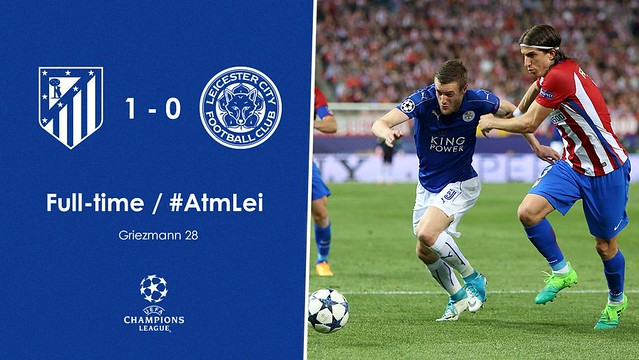 Champions League - Cuartos de Final (Ida): Atlético de Madrid 1 - Leicester City FC 0