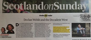 Scotland On Sunday, Declan Welsh & the Decadent West