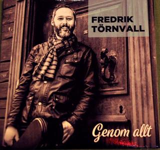 Fredrik Törnvall – Genom allt