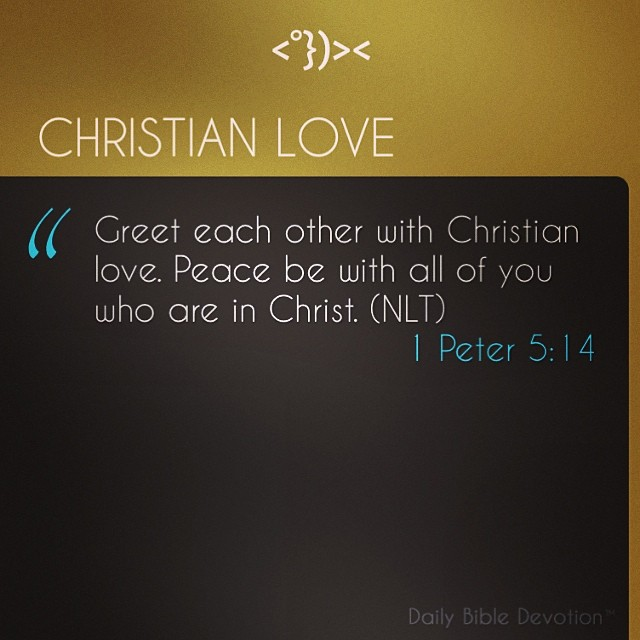 Love Each Other Religious: Greet Each Other With Christian Love. Peace Be With All Of