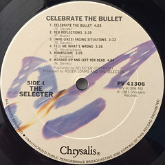 THE SELECTOR:CELEBRATE THE BULLET(LABEL SIDE-A)
