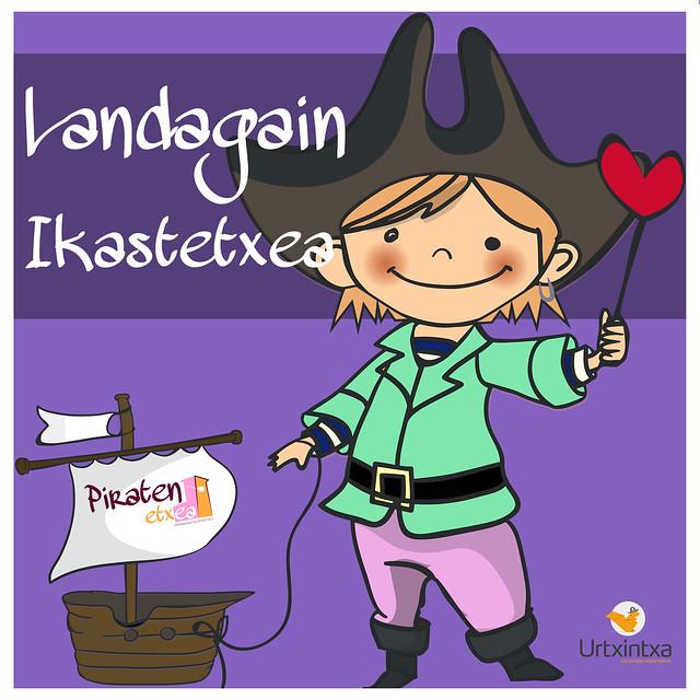 Egonaldi Pirata. Landagain Ikastetxea. 2017-04-27/28