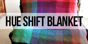 Hue Shift Blanket