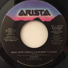 KASHIF:BABY DON'T BREAK YOUR BABY'S HEART(LABEL SIDE-A)