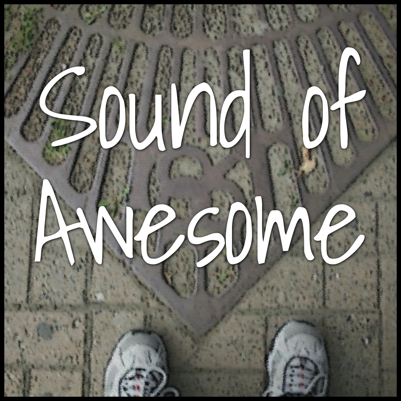 The Sound of Awesome Podcast