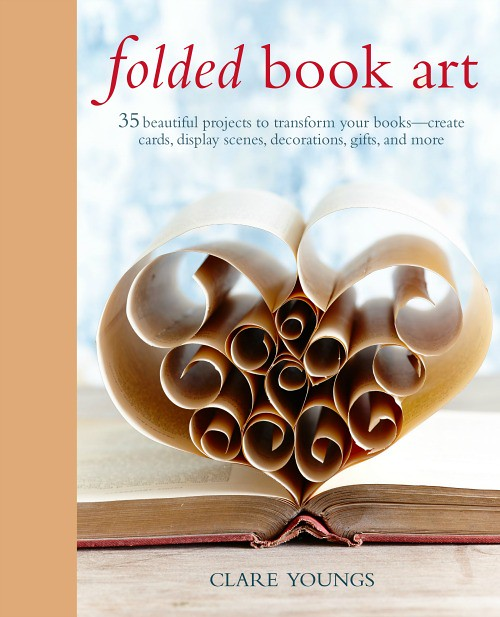 Folded Book Art - Win a copy now through April 1, 2017