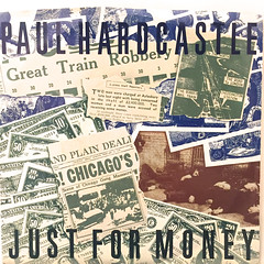 PAUL HARDCASTLE:JUST FOR MONEY(JACKET A)