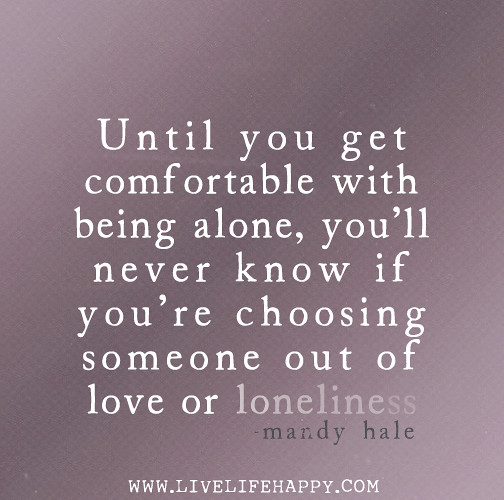 how to feel comfortable alone