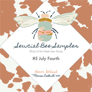 The Sewcial Bee Sampler Block No: July Fourth. 5